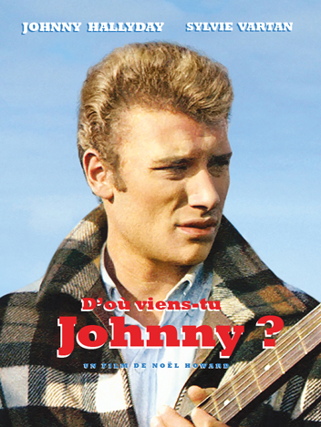 D'où viens-tu Johnny ?