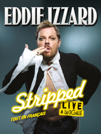 Eddie Izzard - Stripped en français