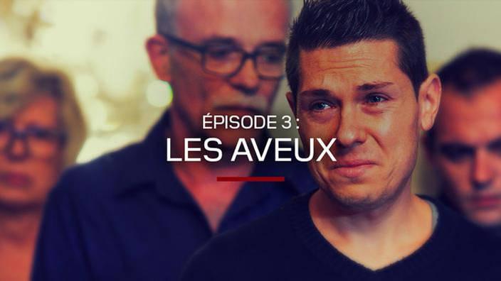 """Épisode 3 : """"Les aveux"""""""