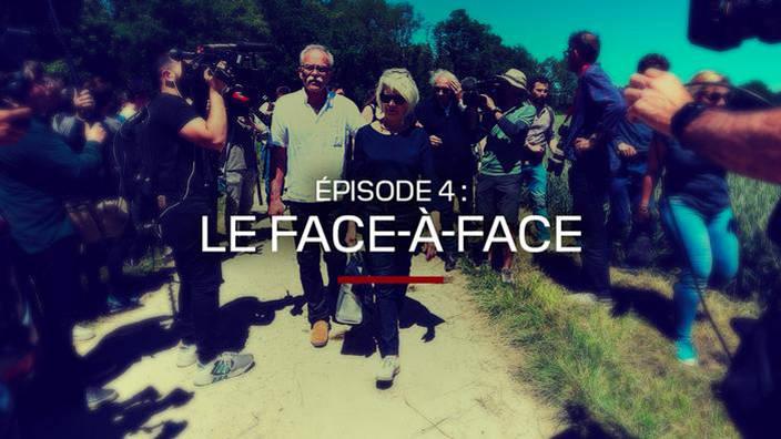 """Épisode 4 : """"Le face-à-face"""""""