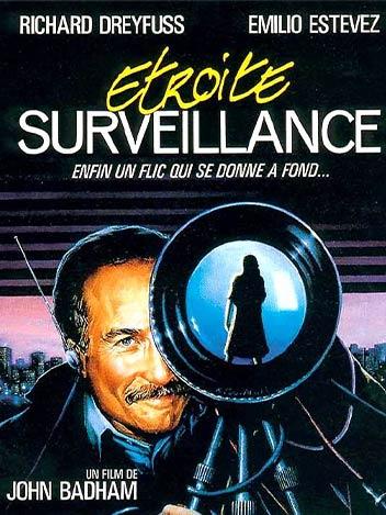 Étroite surveillance