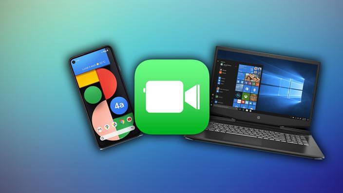 FaceTime arrive sur Windows et Android DQJMM
