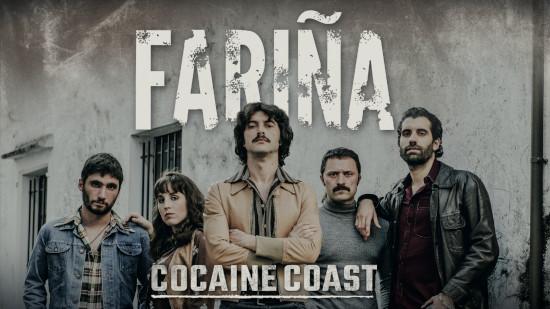 Fariña - Cocaïne Coast