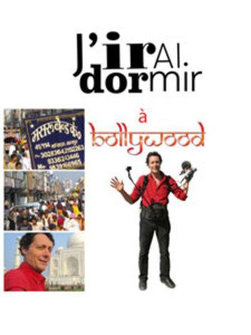 J'irai dormir à Bollywood