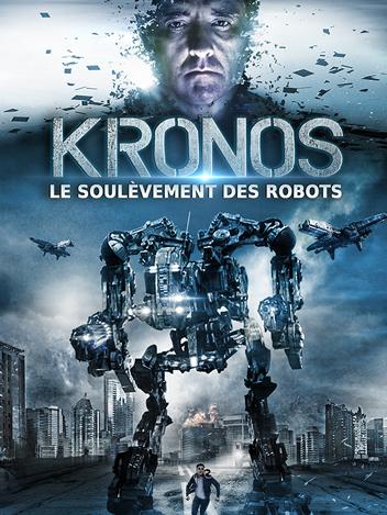 Kronos : le soulèvement des robots