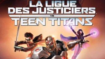 La Ligue des Justiciers vs Teen Titans
