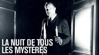 La nuit de tous les mystères