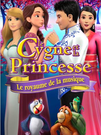Le cygne et la princesse : le royaume de la musique