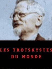 Le Monde des trotskystes (2/2)