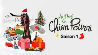 Le Noël de Chien Pourri - S01