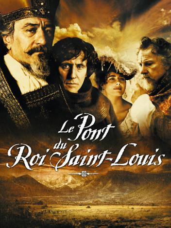 Le Pont du roi Saint-Louis