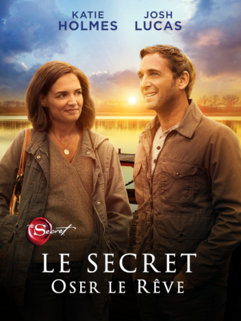 Le Secret - Oser le rêve