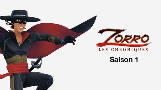 Les chroniques de Zorro - S01