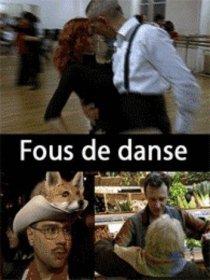 Les Fous de danse: tango, valse, rock'n roll