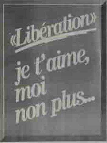 Libération, je t'aime moi non plus