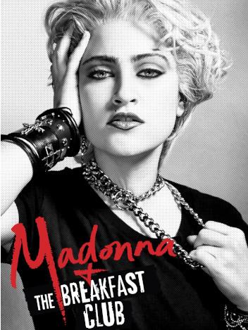 Madonna & the breakfast club