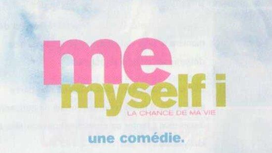 Me myself I