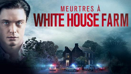 Meurtres à White House Farm - S01