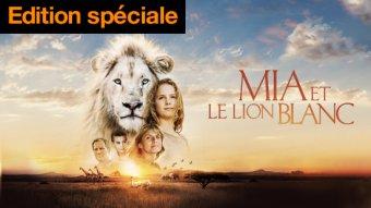 Mia et le lion blanc - édition spéciale