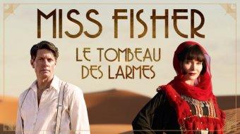 Miss Fisher le tombeau des larmes
