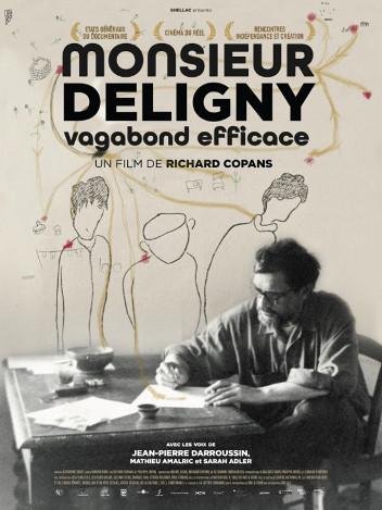 Monsieur Deligny, vagabond efficace