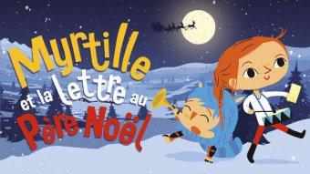 Myrtille et la lettre au Père Noël