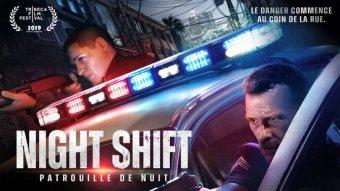 Night Shift - Patrouille de nuit