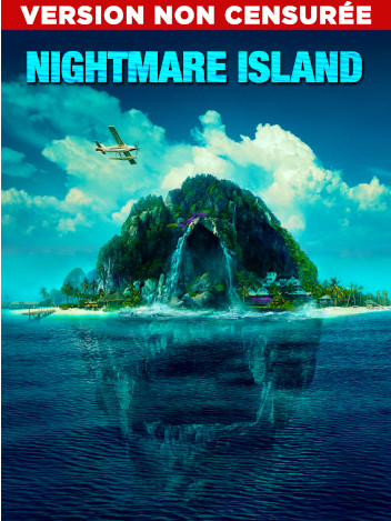 Nightmare Island - version non censurée