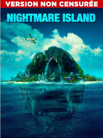 Nightmare Island - version non censurée