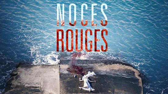 Noces Rouges - S01