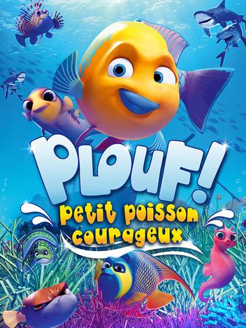 Plouf ! petit poisson courageux