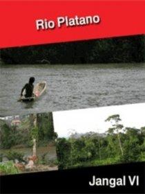Rio Platano - L'Eldorado perdu des misquitos (Collection Jangal Vi)