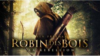 Robin des Bois : la rébellion