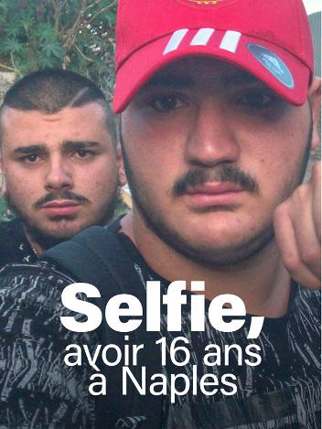 Selfie, avoir 16 ans à Naples