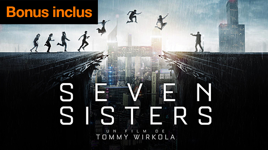 Seven Sisters - édition spéciale