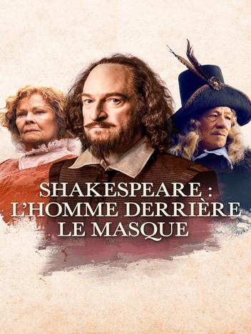 Shakespeare, l'homme derrière le masque