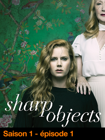 Sharp Objects - S01