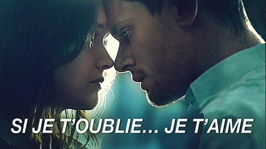 Si je t'oublie...je t'aime