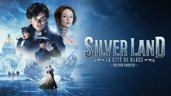 Silverland : la cité de glace