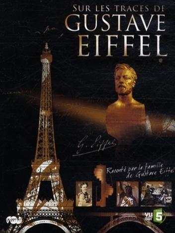 Sur les traces de Gustave Eiffel