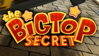 The Big Top secret