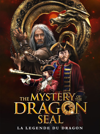 The Mystery of the Dragon Seal : La Légende du Dragon