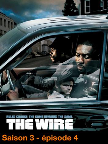 The Wire : Sur écoute - S03