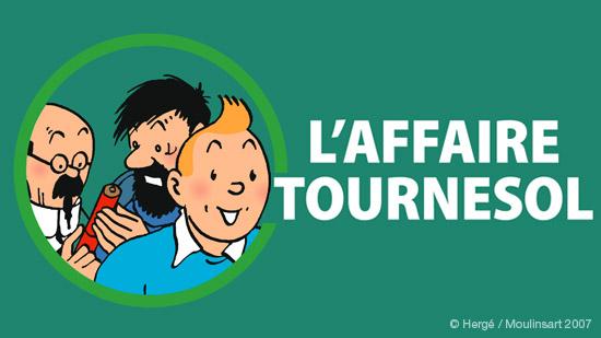Tintin - l'affaire Tournesol