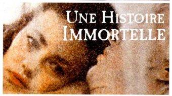 Une histoire immortelle - (version longue)