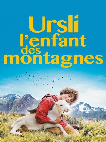 Ursli : l'enfant des montagnes