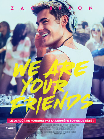 We Are Your Friends