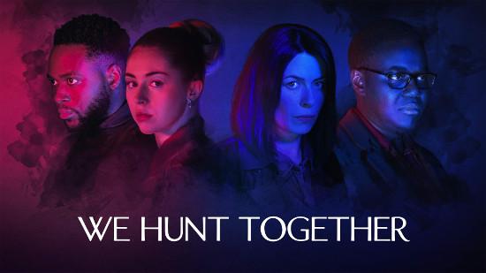 We Hunt Together - S01