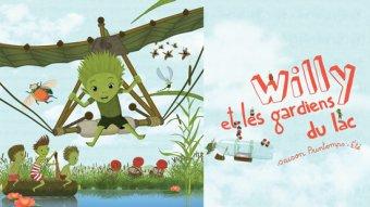 Willy et les gardiens du lac (saison printemps - Été)