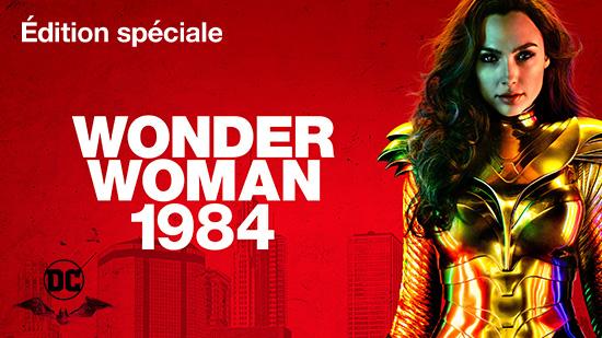 Wonder Woman 1984 - édition spéciale